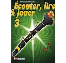 ECOUTER. LIRE ET JOUER CLARINETTE 3