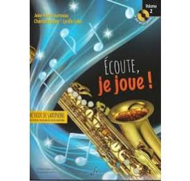 FOURMEAU - Ecoute, je joue ! Saxophone 2