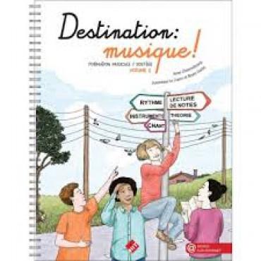 DESTINATION MUSIQUE - VOL 1