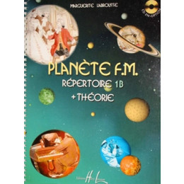 LABROUSSE - Plan̬ète FM. vol 1B Répertoire + Théorie