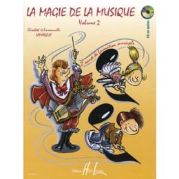 LAMARQUE/GOUDARD - La magie de la musique - Vol 2