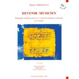 Devenir musicien - Vol 4 - de M . VERGNAULT