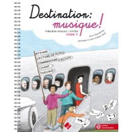 DESTINATION MUSIQUE - VOL 2