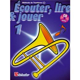 ECOUTER, LIRE ET JOUER TROMBONE 1