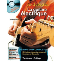 JE DEBUTE LA GUITARE ELECTRIQUE