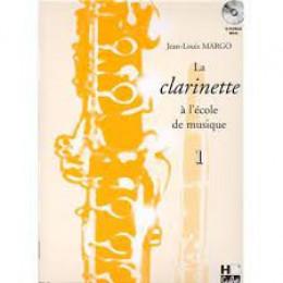 MARGO la clarinette à l'école de musique vol 1