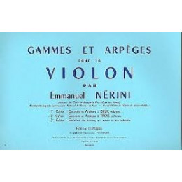 NERINI - Gammes et arpèges 2e Cahier - Violon