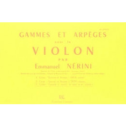 NERINI - Gammes et arpèges 3e Cahier - Violon