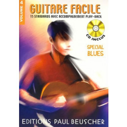 GUITARE FACILE - Volume 4 - SPECIAL BLUES