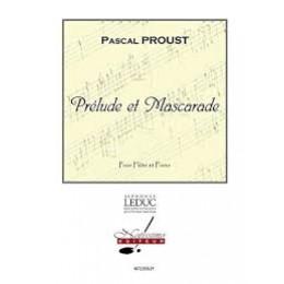 PROUST - Prélude et Mascarade - Flûte