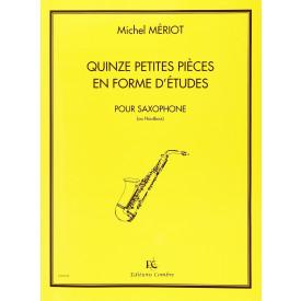 MERIOT - 15 Petites pièces en forme d'études - Saxo