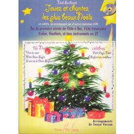 Jouez et Chantez les plus beaux Noëls - Piano et ut