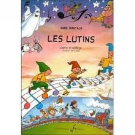 Les Lutins - Anne MANTAUX
