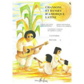 CHANSONS et DANSES D'AMERIQUE LATINE
