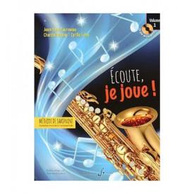 FOURMEAU - Ecoute, je joue !  Saxophone 1