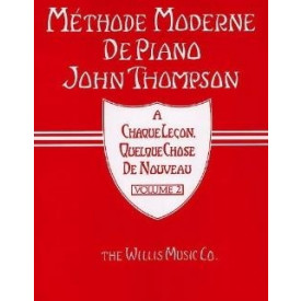 Méthode Moderne de Piano John THOMPSON - Vol 2