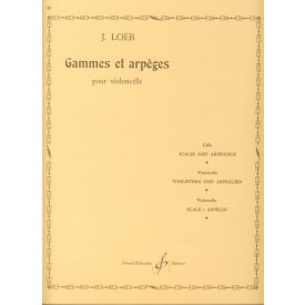 LOEB - Gammes et apèges pour Violoncelle