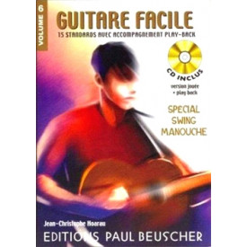 GUITARE FACILE - Volume 6 - SWING MANOUCHE
